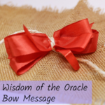 Wisdom of the Oracle Bow Message
