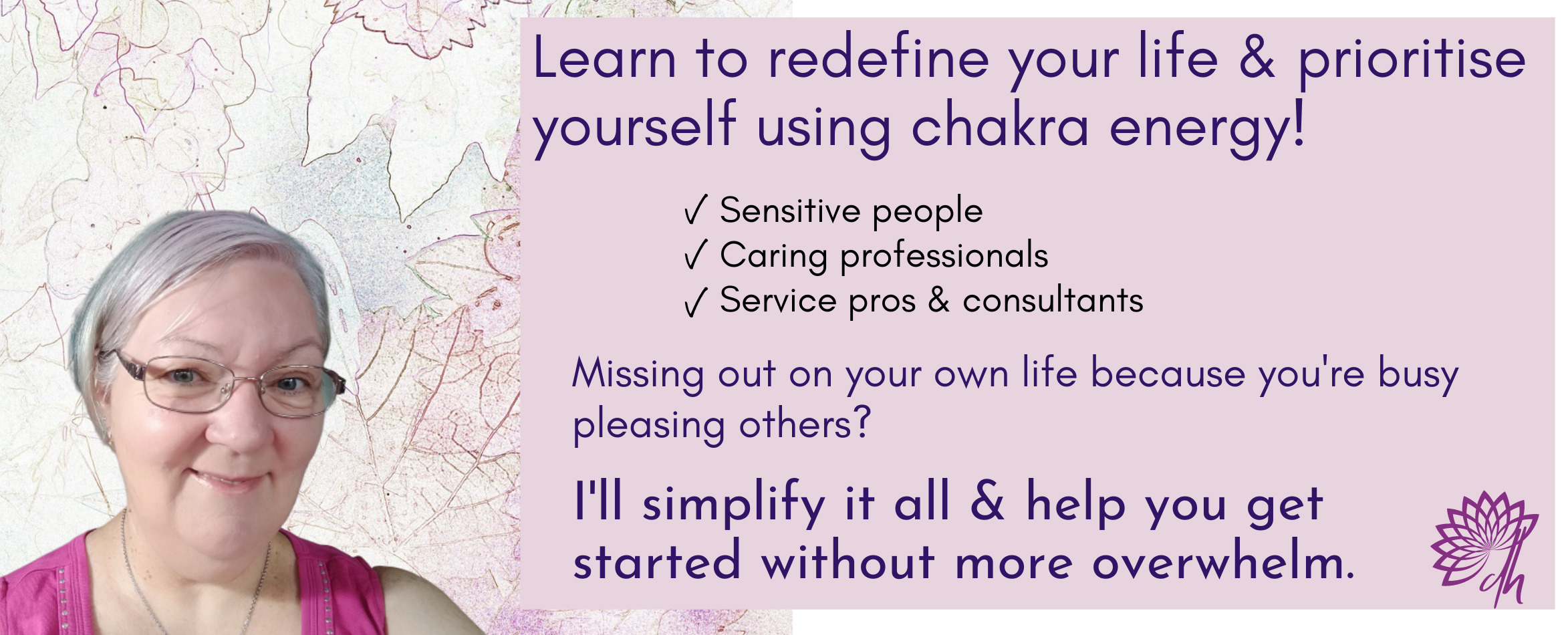 Lorelle teaches sensitive people self care strategies for stress. Redefine your life and prioritise yourself using chakra energy