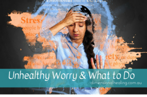Unhealthy Worry